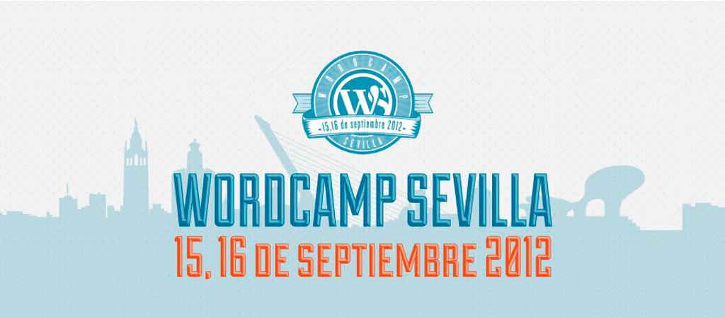 WordCamp Sevilla 15 y 16 de septiembre de 2012