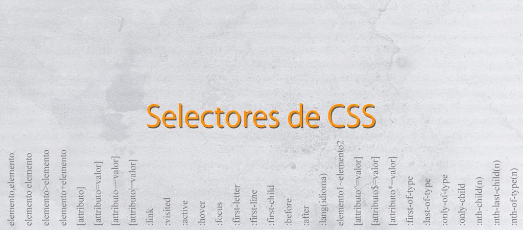 Tipos de selectores en CSS1, CSS2 y CSS3