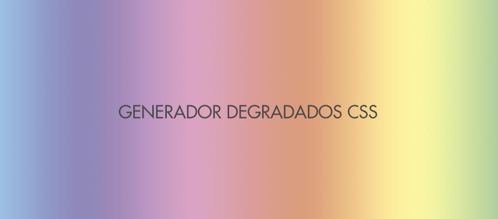 Generador online de degradados o gradientes en CSS