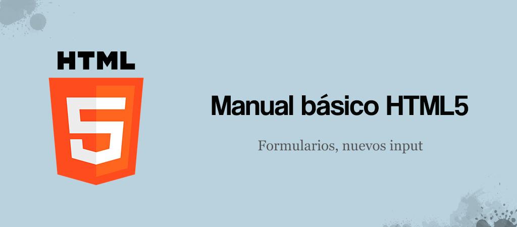 Formularios, nuevos tipos de input en HTML5