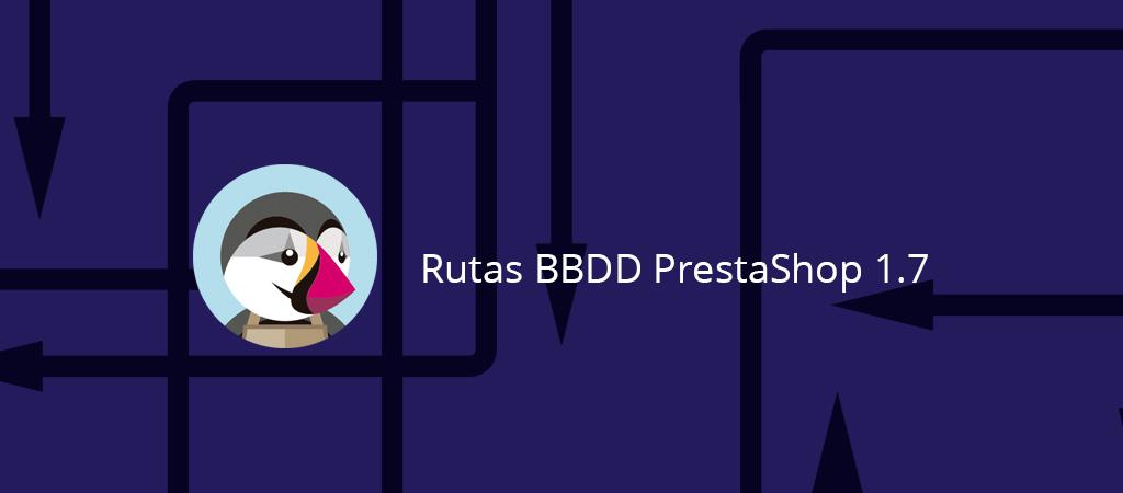 Cambiar URL dentro de la base de datos en Prestashop 1.7
