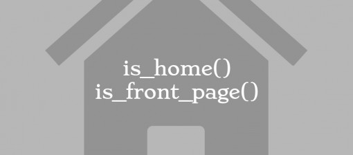 Diferencia entre las funciones is_home() e is_front_page() de WordPress